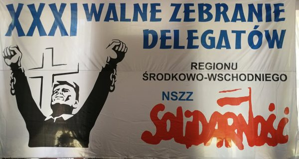 XXXI Walny Zjazd Delegatów Regionu NSZZ Solidarność w sprawie dywidendy.