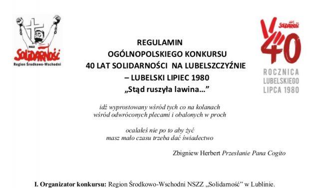 OGÓLNOPOLSKI KONKURS 40 LAT SOLIDARNOŚCI NA LUBELSZCZYŹNIE – LUBELSKI LIPIEC 1980